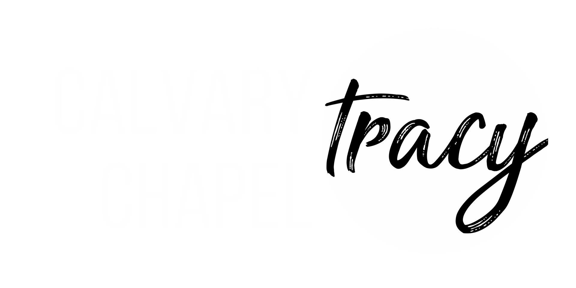 Calvary Chapel - Tracy